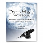 Destiny Writers' Workbook (hardcopy)
